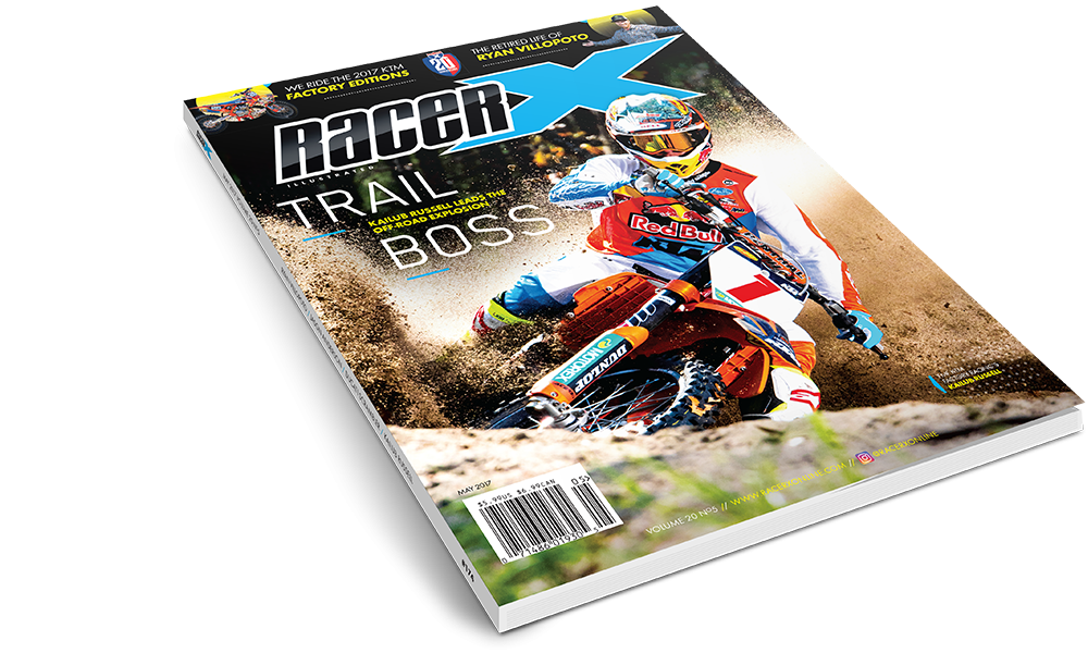 The May 2017  Issue - Racer X Illustrated Supercross Magazine