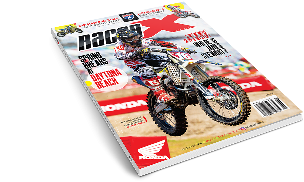 The June 2017  Issue - Racer X Illustrated Motocross Magazine