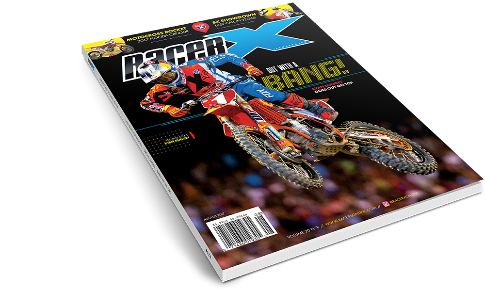 The August 2017 Issue - Racer X Illustrated Motocross Magazine