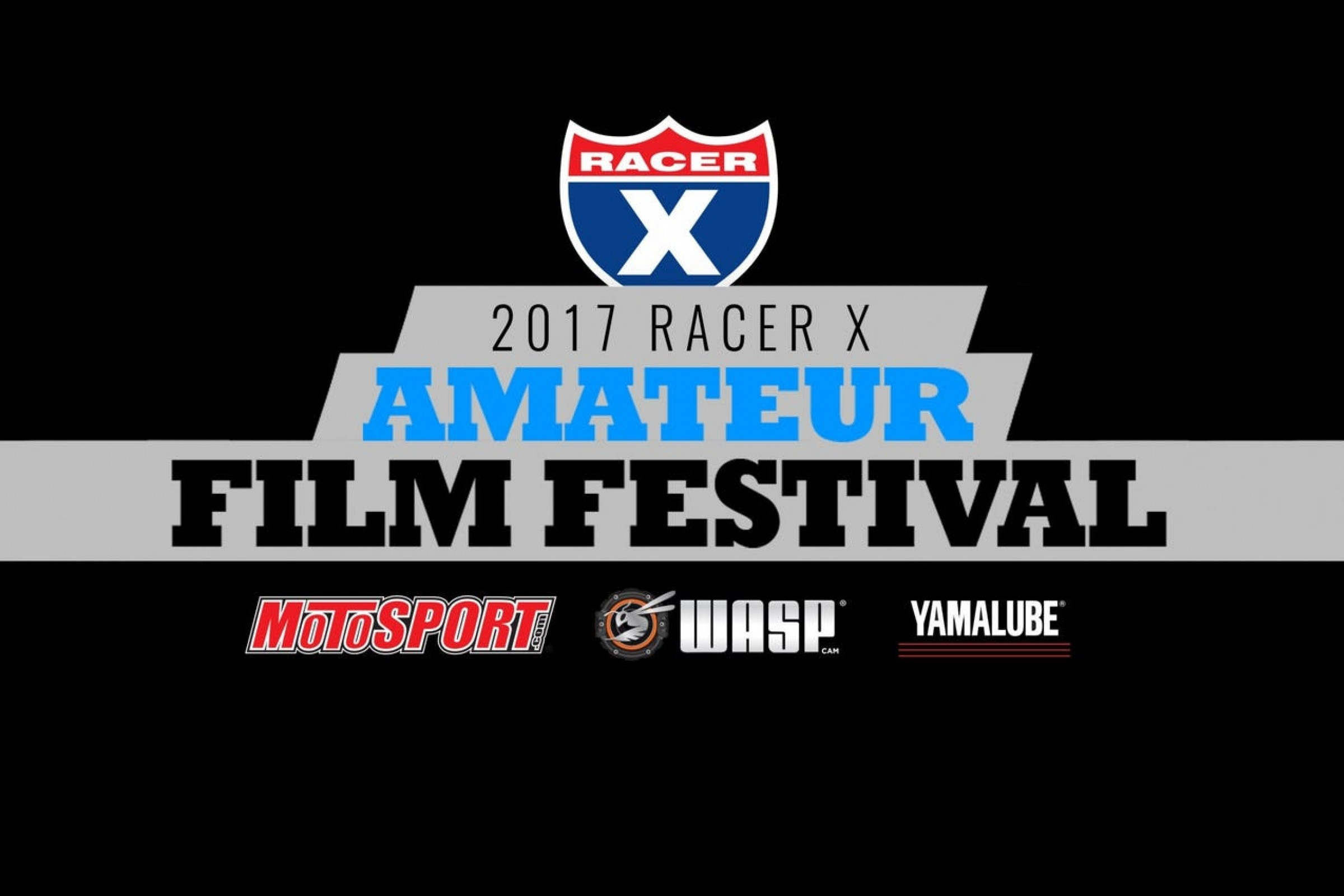 Racer X Amateur Film Festival Fan Voting and Panel Judged Winners Announced