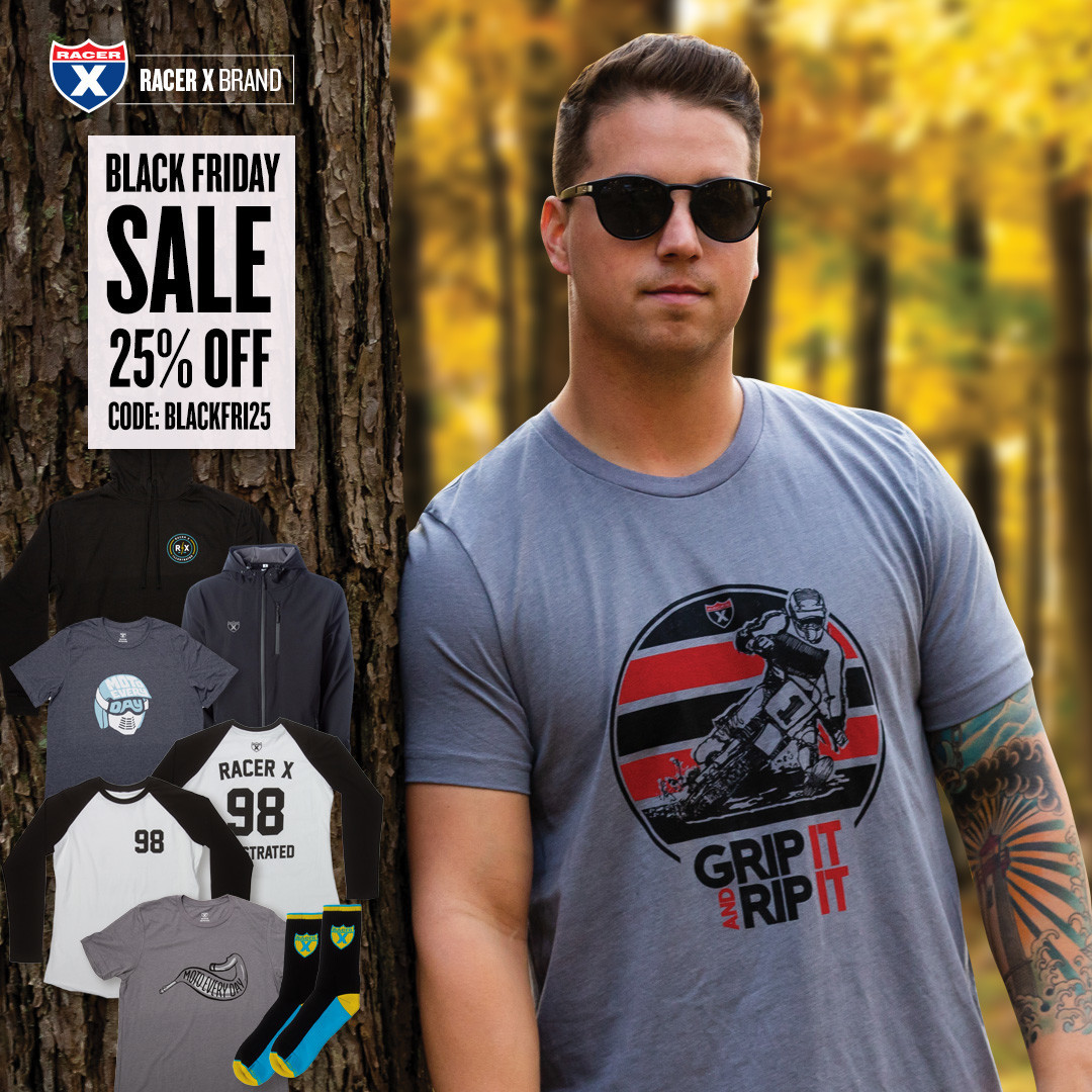 Racer X Brand is offering 20% off site-wide for Black Friday through next Tuesday. Use code: BLACKFRI25 upon checkout to receive discounts.