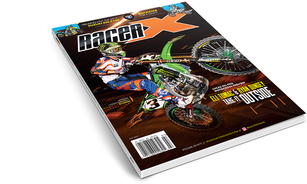 The July 2017 Issue - Racer X Illustrated Motocross Magazine