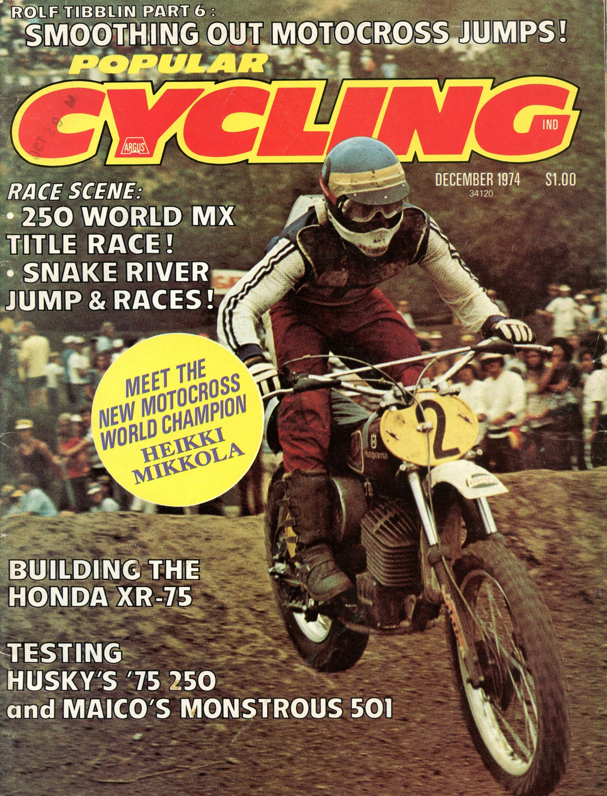 Nineteen-seventy-four was a breakout year for Mikkola.