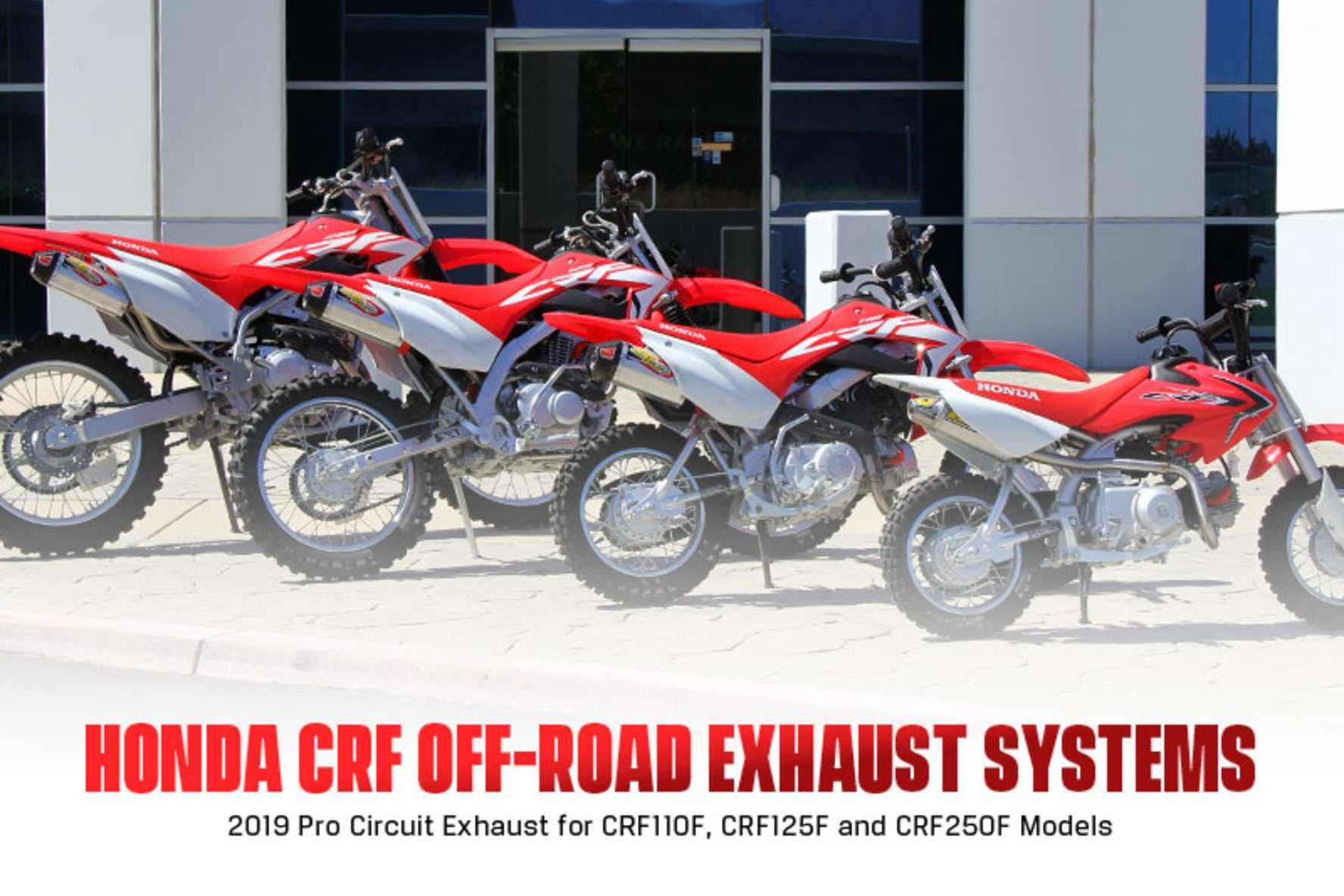 Pro Circuit Announces 2019 CRF Off-Road Exhaust Systems Will